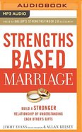 Strengths Based Marriage (Unabridged, Mp3) CD