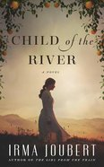 Child of the River (Unabridged, 18 Cds) CD