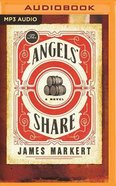 The Angels' Share (Unabridged, Mp3) CD