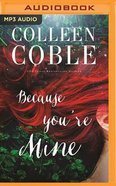 Because You're Mine (Unabridged Mp3) CD
