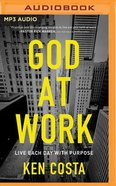 God At Work (Unabridged, Mp3) CD