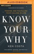 Know Your Why (Unabridged, Mp3)