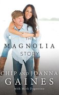 The Magnolia Story (Unabridged, 6 Cds) CD
