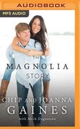 The Magnolia Story (Unabridged, Mp3) CD