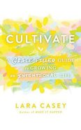 Cultivate (Unabridged, 5 Cds) CD