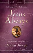 Jesus Always (Unabridged, 5 Cds) CD