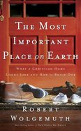 The Most Important Place on Earth (Unabridged, 3 Cds) CD