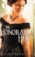 The Honorable Heir (Unabridged, 5 CDS) (#1093 in Heartsong Audio Series) CD