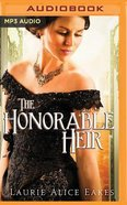 The Honorable Heir (Unabridged, MP3) (#1093 in Heartsong Audio Series) CD