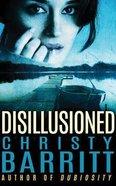 Disillusioned (Unabridged, 7 Cds) CD