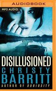 Disillusioned (Unabridged, Mp3) CD