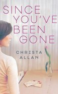 Since You've Been Gone (Unabridged, 8 Cds) CD