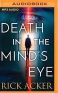 Death in the Mind's Eye (Unabridged, Mp3)