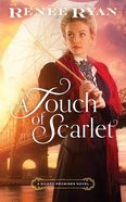 A Touch of Scarlet (Unabridged, 8 CDS) (#02 in Gilded Promises Novel Audio Series) CD