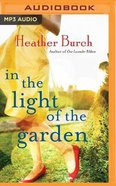 In the Light of the Garden (Unabridged, Mp3) CD