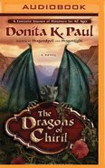 The Dragons of Chiril (Unabridged, Mp3) CD