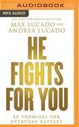 He Fights For You (Unabridged, Mp3) CD