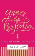 Grace, Not Perfection (Unabridged, 3 Cds) CD