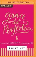 Grace, Not Perfection (Unabridged, Mp3) CD