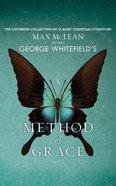 George Whitefield's the Method of Grace (Unabridged, 1 Cd) CD