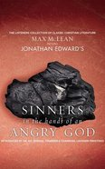 Jonathan Edwards' Sinners in the Hands of An Angry God (Unabridged, 1 Cd)