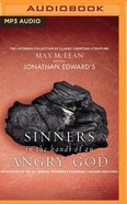 Jonathan Edwards' Sinners in the Hand of An Angry God (Unabridged, Mp3)