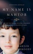 My Name is Mahtob (Unabridged, 9 Cds) CD