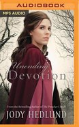 Unending Devotion (Unabridged, MP3) (#01 in Michigan Brides Collection Audio Series) CD