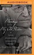 Mondays With My Old Pastor (Unabridged, Mp3) CD