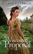 A Viscount's Proposal (Unabridged, 7 CDS) (#02 in Regency Spies Of London Audio Series) CD