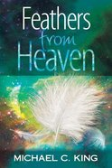 Feathers From Heaven Paperback
