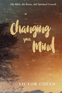 Changing Your Mind eBook
