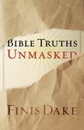 Bible Truths Unmasked Paperback