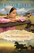 The Disappearances (#03 in Sadie's Montana Trilogy Series) Paperback