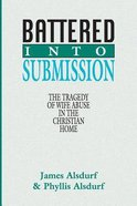 Battered Into Submission Paperback