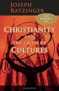 Christianity and the Crisis of Cultures Hardback