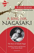 A Song For Nagasaki Paperback