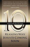 Ten Reasons Why Jesus is Coming Soon Paperback