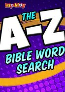 The A-Z Bible Word Search (Itty Bitty Bible Series) Paperback