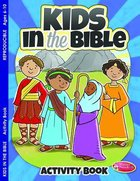 Kids in the Bible (Ages 6-10, Reproducible) (Warner Press Colouring & Activity Books Series) Paperback