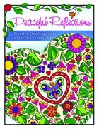 Peaceful Reflections (Adult Coloring Books Series)