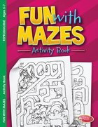 Fun With Mazes (Ages 5-7, Reproducible) (Warner Press Colouring & Activity Books Series) Paperback