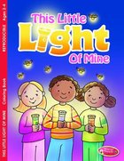 This Little Light of Mine (Ages 2-4, Reproducible) (Warner Press Colouring/activity Under 5's Series) Paperback