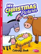 My Christmas Pictures (Ages 2-5, Reproducible) (Warner Press Colouring/activity Under 5's Series) Paperback