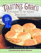 Tasting Grace: A Mentoring-In-The-Kitchen (Bible Study) Paperback