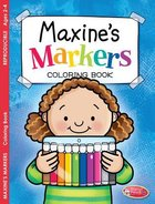 Maxine's Markers Coloring Book (Ages 2-4, Reproducible) (Warner Press Colouring/activity Under 5's Series)