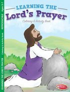 Learning the Lord's Prayer Coloring & Activity Book (Ages 5-7, Reproducible) (Warner Press Colouring & Activity Books Series) Paperback