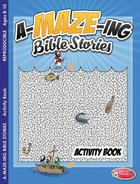 A-Maze-Ing Bible Stories Activity Book (Ages 8-10, Reproducible) (Warner Press Colouring & Activity Books Series) Paperback