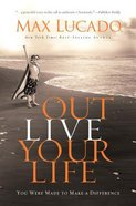 Outlive Your Life (Large Print) Paperback