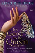 It's Good to Be Queen (Large Print) Paperback